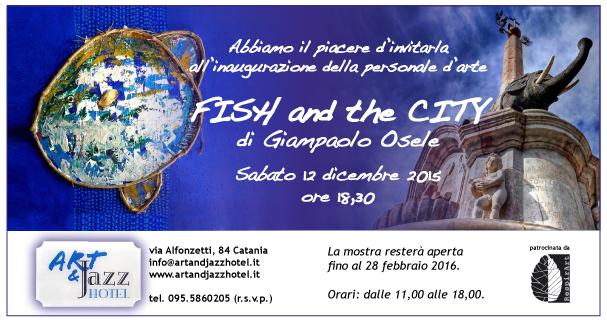 INVITO alla mostra Fish and the City di Giampaolo Osele